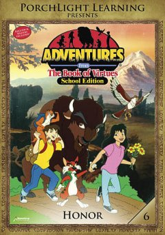 Adventures in honor [videorecording (DVD)]