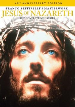 Jesus of Nazareth [videorecording (DVD)] : the complete miniseries