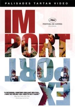 Import export [videorecording (DVD)]