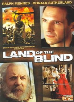 Land of the blind [videorecording (DVD)]