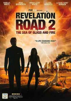 Revelation road 2 [videorecording (DVD)] : the sea of glass and fire