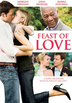 Feast of love [videorecording (DVD)]