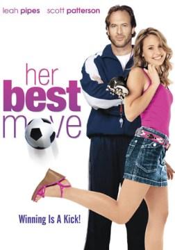 Her best move [videorecording (DVD)]
