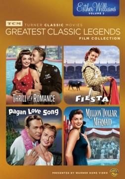 Greatest classic legends [videorecording (DVD)] : Esther Williams. volume 2