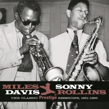 The classic Prestige sessions, 1951-1956 [sound recording (CD)]
