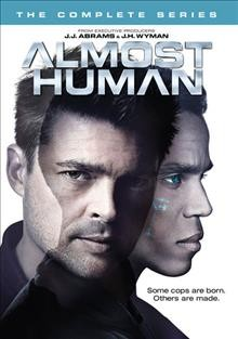Almost human [videorecording (DVD)] : the complete series