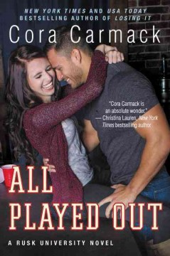 All played out : a Rusk University novel