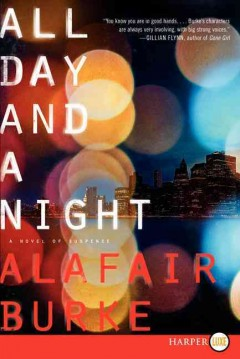 All day and a night [text (large print)] : a novel of suspense