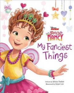Fancy Nancy : my fanciest things