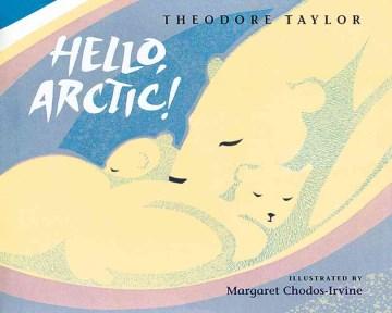 Hello, Arctic!