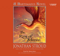The ring of Solomon [sound recording (book on CD)] : [a Bartimaeus novel]