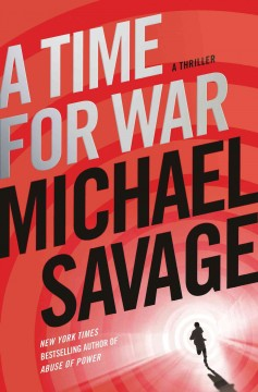 A time for war : a thriller
