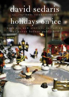 Holidays on ice : with six new stories