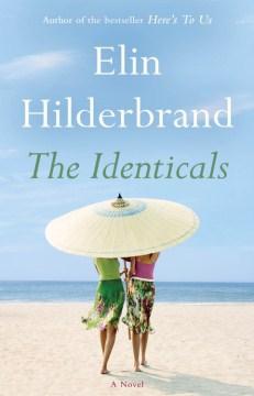 The identicals : a novel