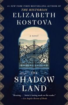 The shadow land : a novel