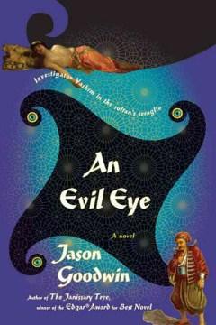 An evil eye : a novel