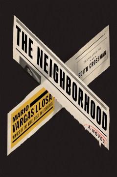The neighborhood : a novel