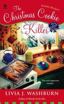 The Christmas cookie killer : a fresh-baked mystery