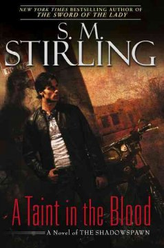 A taint in the blood : a novel of the Shadowspawn