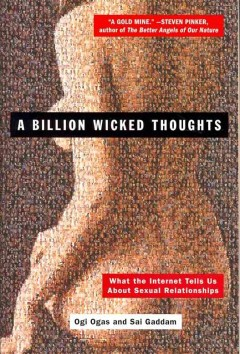A billion wicked thoughts : what the Internet tells us about sexual relationships