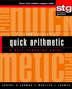 Quick arithmetic : a self-teaching guide