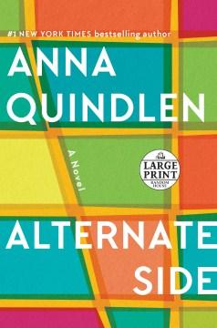 Alternate side [text (large print)] : a novel