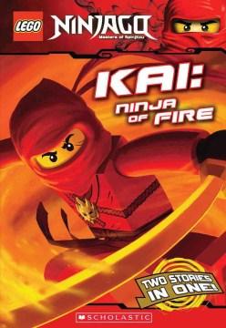 Kai : ninja of fire
