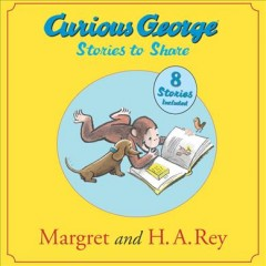 Curious George : stories to share