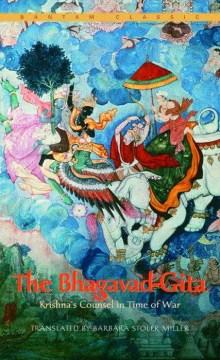 The Bhagavad-gita : Krishna's counsel in time of war