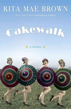 Cakewalk : a novel