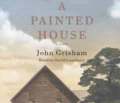 A painted house [sound recording (book on CD)]