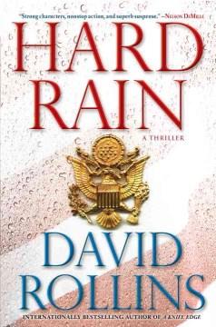Hard rain : a thriller