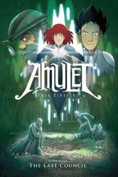 Amulet. Book four, The last council