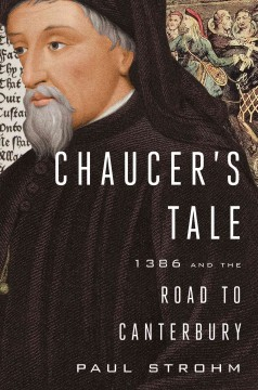 Chaucer's tale : 1386 and the road to Canterbury
