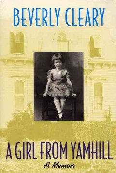 A girl from Yamhill : a memoir