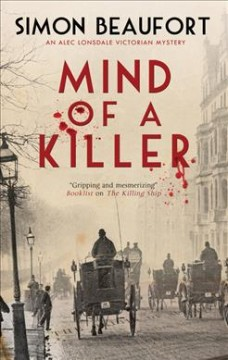 Mind of a killer : an Alec Lonsdale Victorian mystery