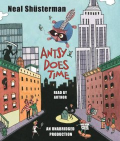 Antsy does time [sound recording (book on CD)]