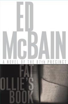 Fat Ollie's book : a novel of the 87th Precinct
