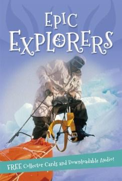 Epic explorers.
