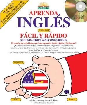 Aprenda ingles fácil y rápido [sound recording (CD)].
