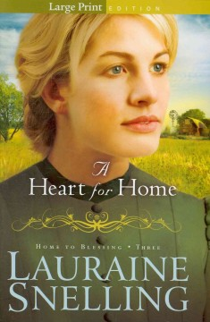 A heart for home [text (large print)]