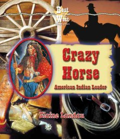 Crazy Horse : American Indian leader