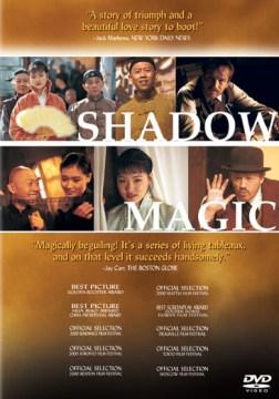Shadow magic [videorecording (DVD)]
