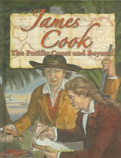 James Cook : the Pacific coast and beyond