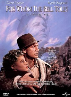 For whom the bell tolls [videorecording (DVD)]