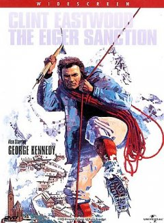 The Eiger sanction [videorecording (DVD)]