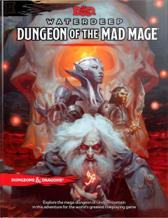 Waterdeep : dungeon of the mad mage.