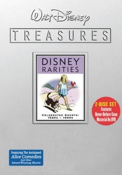 Disney rarities [videorecording (DVD)] : celebrated shorts, 1920s-1960s.