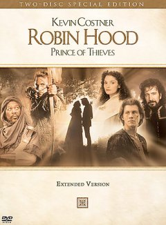 Robin Hood, Prince of Thieves [videorecording (DVD)]
