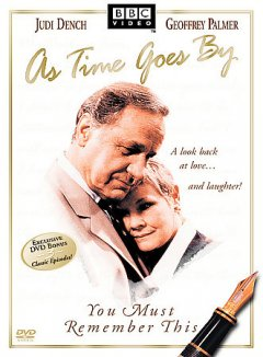 As time goes by. You must remember this [videorecording (DVD)]